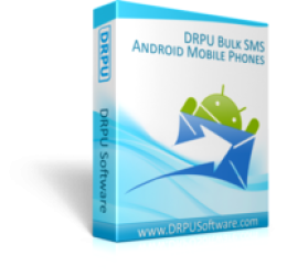 DRPU Bulk SMS Software for Android Mobile Phones
